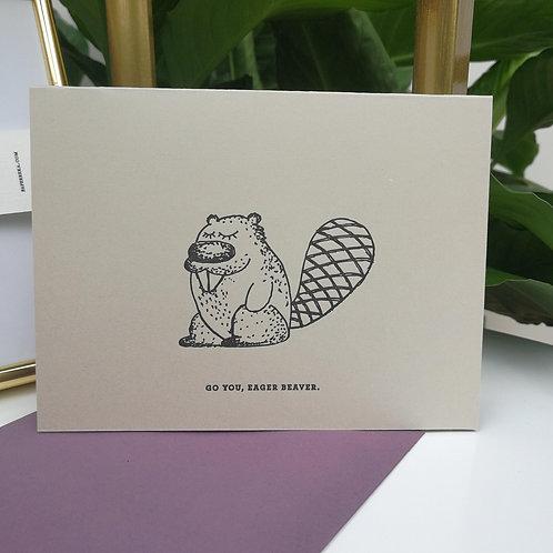 """Paperreka // """"Go you, eager beaver"""" Üdvözlőkártya"""