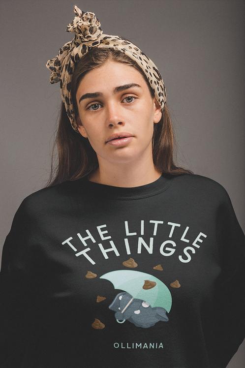 Olli's Turd rain Little Things Sweatshirt
