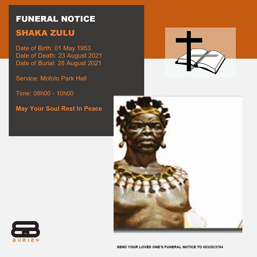 Funeral Notice Of The Late Shaka Zulu