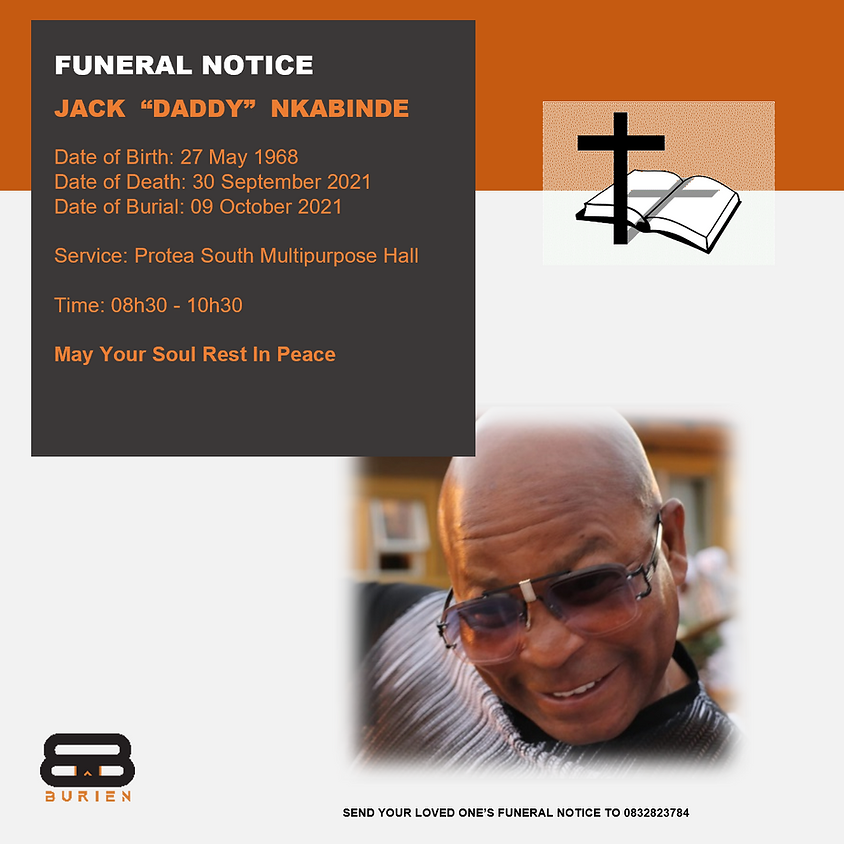"""Funeral Notice Of The Late Jack """"Daddy"""" Nkabinde"""