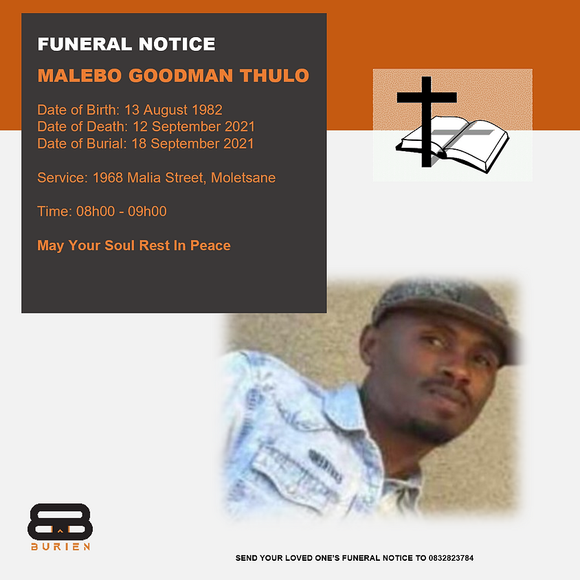 Funeral Notice Of The Late Malebo Goodman Thulo