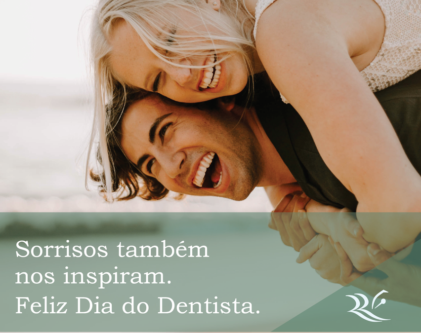 Feliz Dia do Dentista.