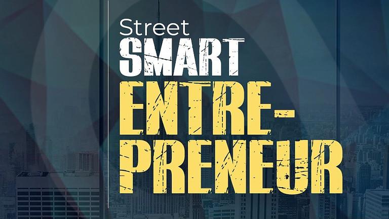 Street Smart Entrepreneur
