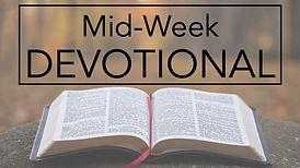 Mid Week Devotional.jpg