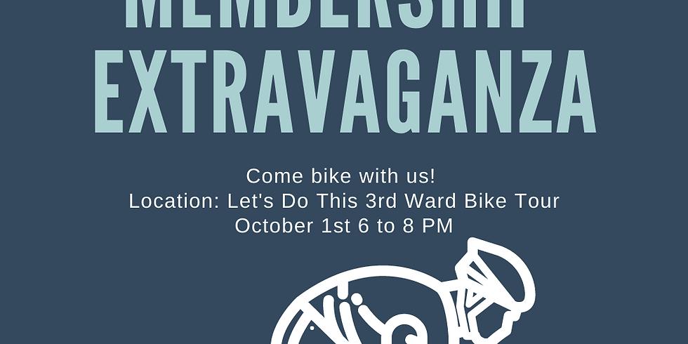 Membership Extravaganza