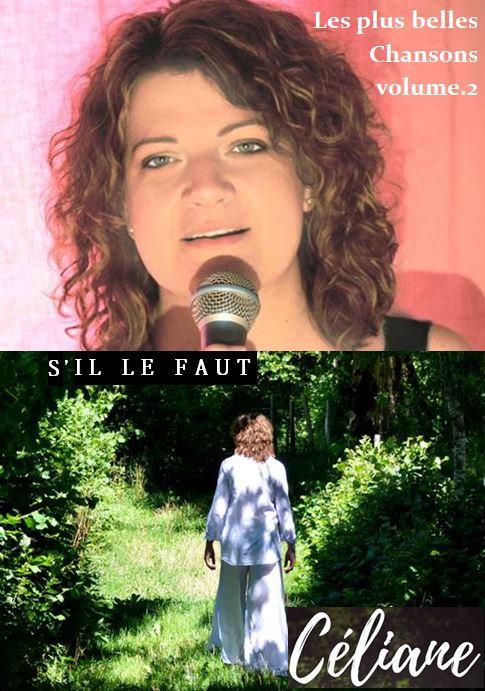 """Coffret 2 CD: Les plus belles chansons volume 2 et """"S'Il le faut""""."""