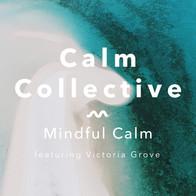 19049_CC_Mindful_Calm_feat_Victoria_Grov