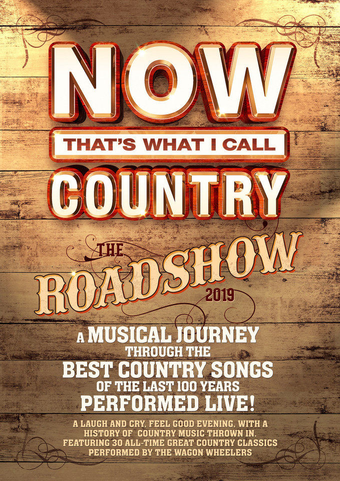 TICKETS ON SALE FOR NOW THATS WHAT I CALL COUNTRY - THE ROADSHOW