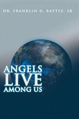 Angels Live Among