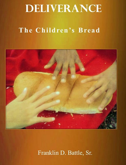Deliverance:  The Children's Bread