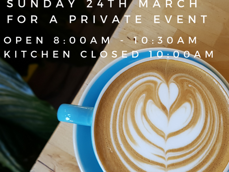 Early closure Sunday March 24th