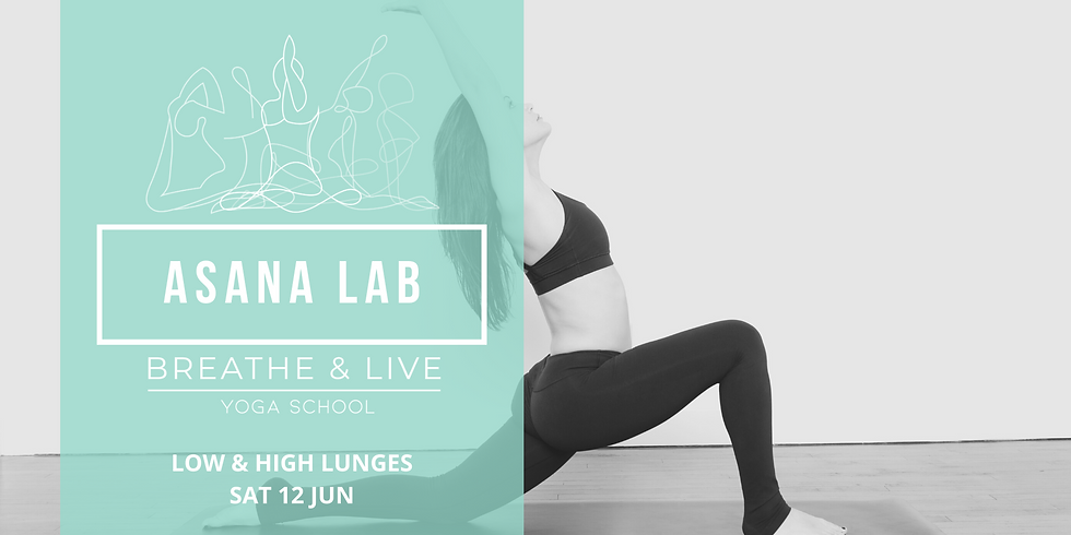 ASANA LAB | Low and High Lunge poses