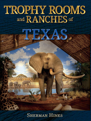 Trophy Rooms and Ranches of Texas #1