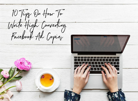 10 Tips on How To Write High Converting Ad Copy For Your Facebook Ads.