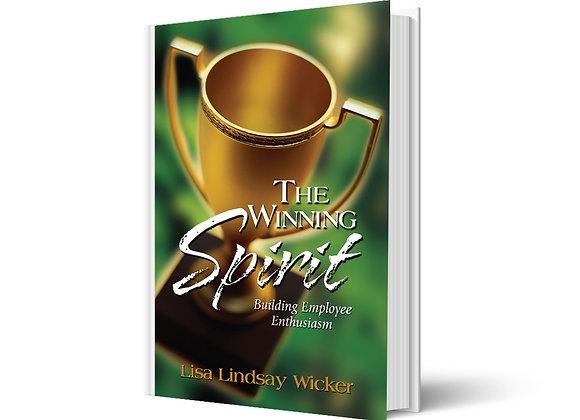 The Winning Spirit -Building Employee Enthusiasm