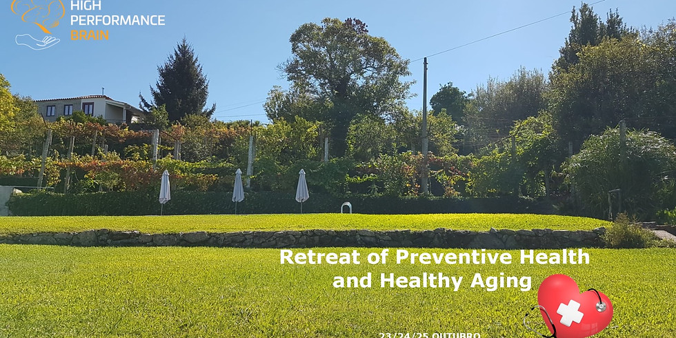 RETREAT OF PREVENTIVE HEALTH AND HEALTHY AGING