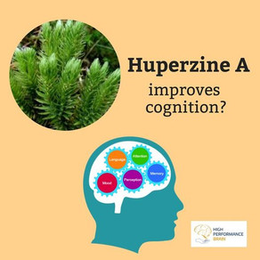 Huperzine A is a natural nootropic.