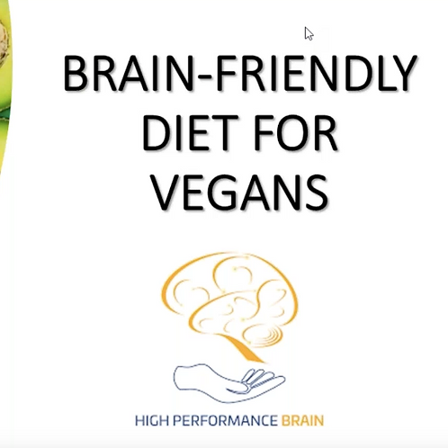 Brain-friendly diet for vegans