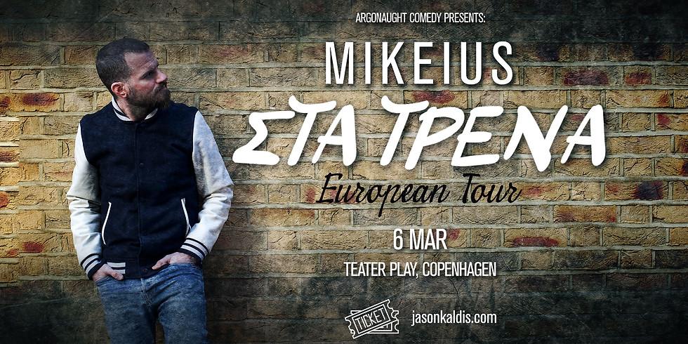 Mikeius - Copenhagen - SOLD OUT