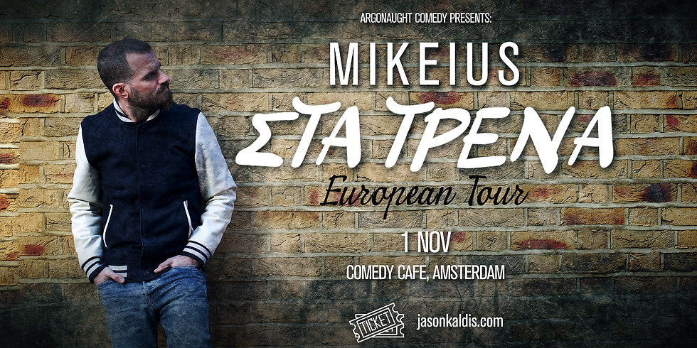 Mikeius - Amsterdam (Early Show)