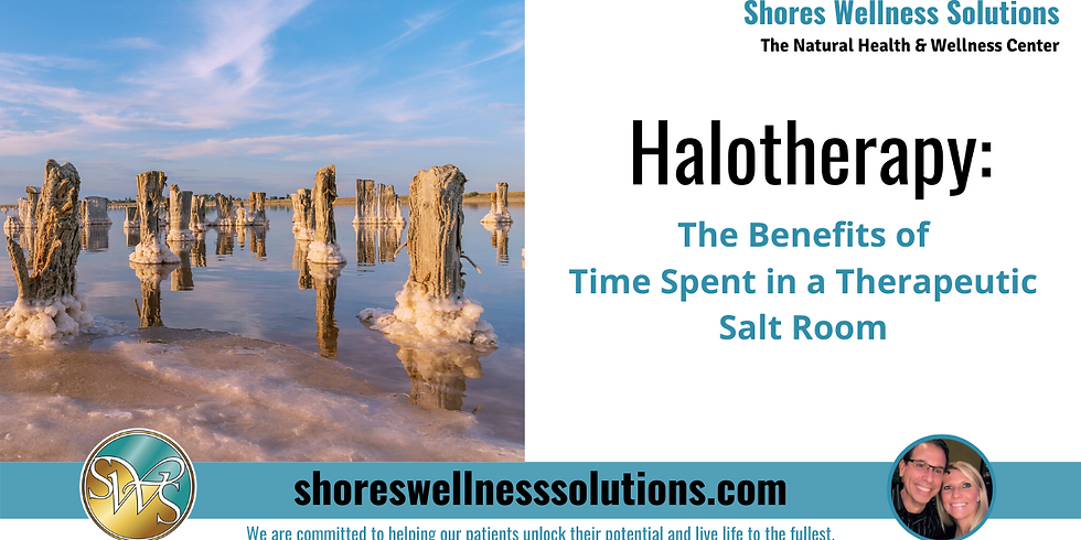(MI) Halotherapy: The Benefits of Time Spent in a Therapeutic Salt Room