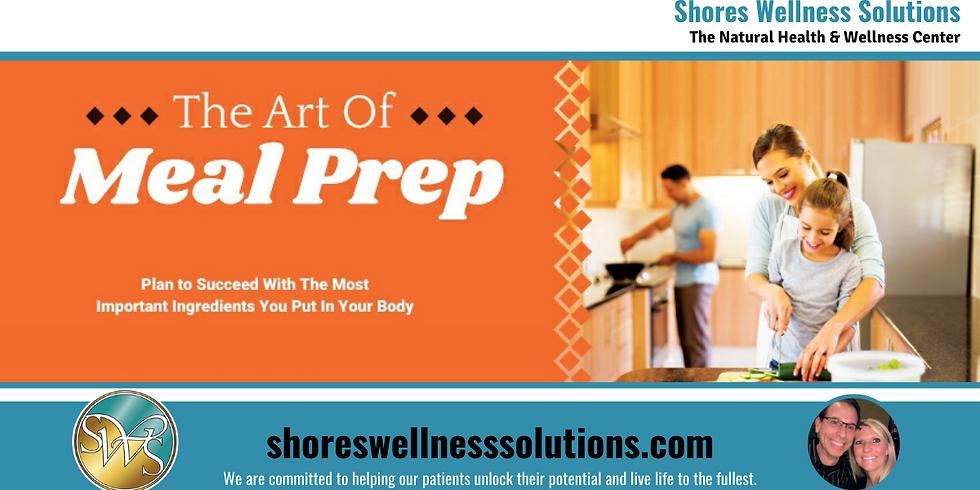 (MI) The Art of Meal Prep
