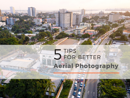 5 Tips for better Aerial Photography