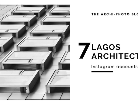 7 Lagos Architecture Instagram accounts to follow
