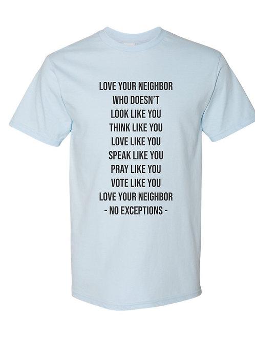 Love Your Neighbor [chambray]