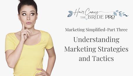Marketing Part Three - Strategies and Ta