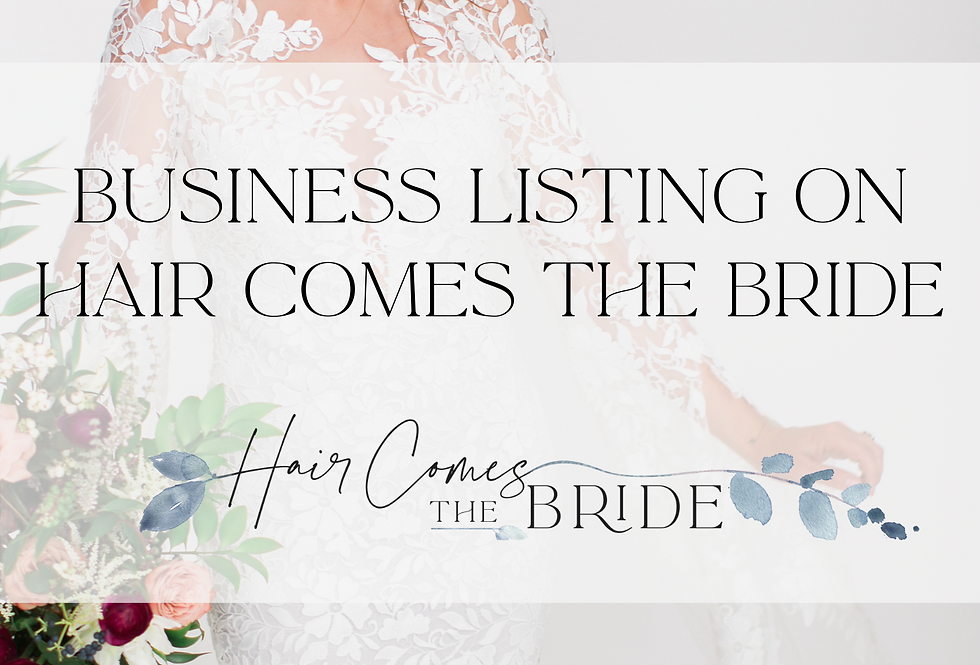 Hair Comes the Bride Business Listing (Monthly)