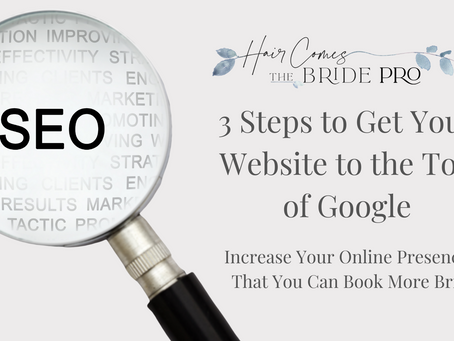3 Steps to Get Your Bridal Beauty Business to the Top of Google