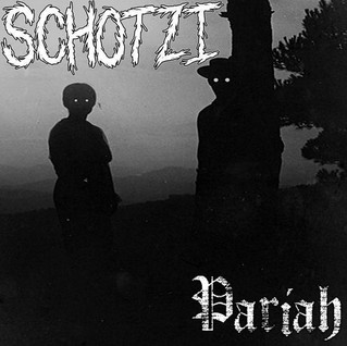 Schotzi - Pariah