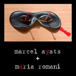 Marcel Ayats + Maria Romaní