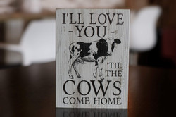 I'll Love You - Cow