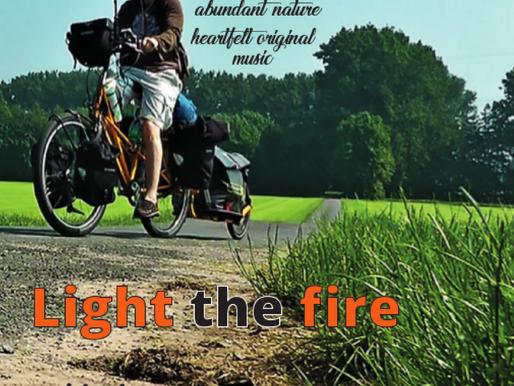 Fotos ... Der Radreise Film: Light the fire
