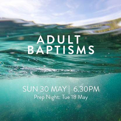 WEBSITE SQUARE - Adult Baptisms May 2021
