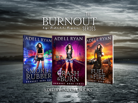 Completed Series Alert: Burnout by Adell Ryan