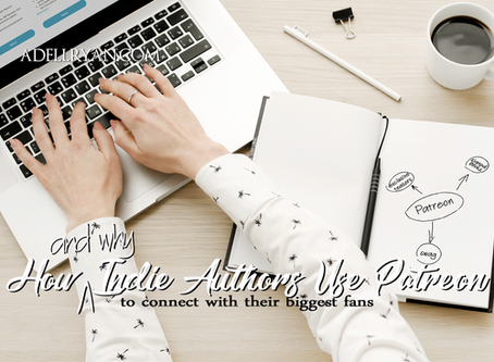 How (and why) Indie Authors Use Patreon - To Connect With Their Biggest Fans