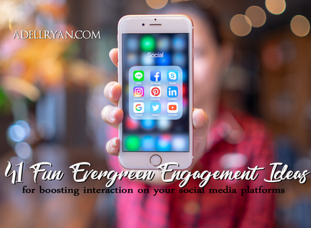 41 Fun Evergreen Engagement Ideas - For Boosting Interaction on your Social Media Platforms