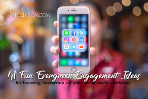 Evergreen Social Media Engagement