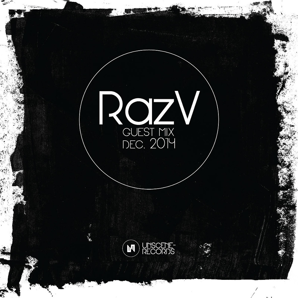 001_Unscene Records Guest Mix - RazV - Dec 2014-01.jpg