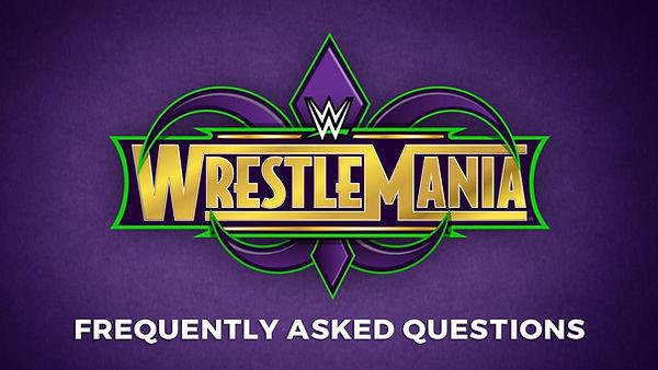WrestlemaniaFAQs.jpg