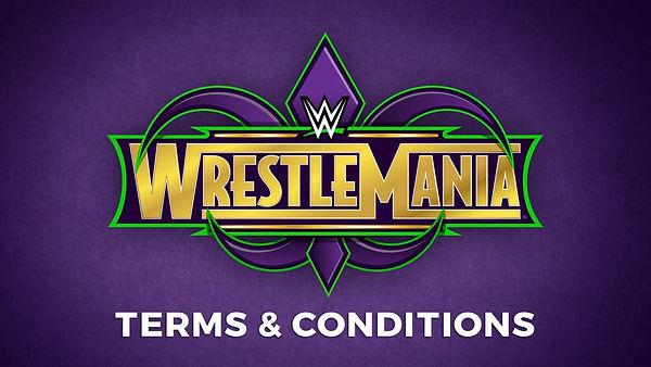 WrestlemaniaTandCs.jpg
