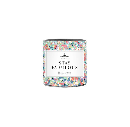 Small candle Stay Fabulous