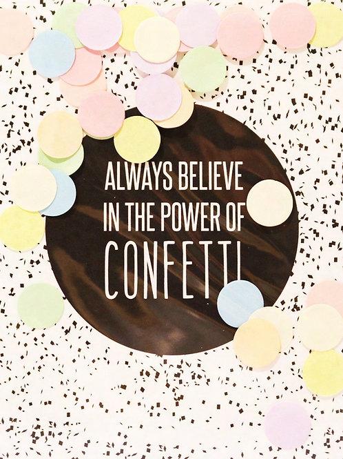 Confetti Kaart - Always Believe