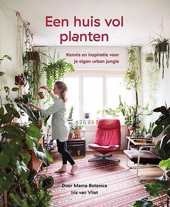 Een huis vol planten - Kennis en inspiratie voor je eigen urban jungle door Mama