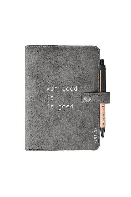 Agenda - Wat goed is is goed Steengrijs