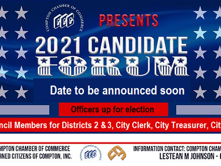 Candidates Forum sponsored by Compton Chamber of Commerce