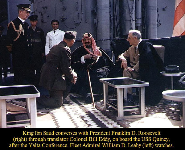 King Ibn Saud and Franklin D Roosevelt J